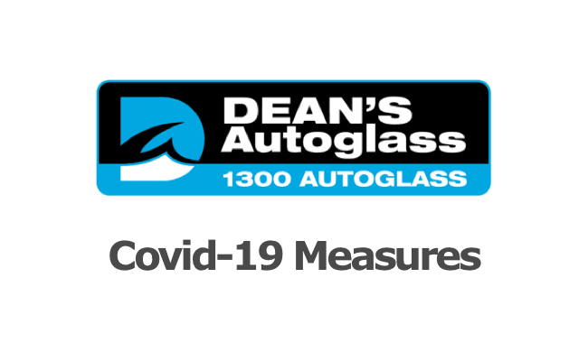 Dean' Autoglass-covid 19 measures